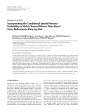 "Báo cáo hóa học: "" Research Article Incorporating the Conditional Speech Presence Probability in Multi-Channel Wiener Filter Based Noise Reduction in Hearing Aids"""
