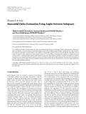 """Báo cáo hóa học: """"Research Article Sinusoidal Order Estimation Using Angles between Subspaces"""""""