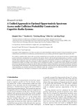 "Báo cáo hóa học: ""Research Article A Unified Approach to Optimal Opportunistic Spectrum Access under Collision Probability Constraint in Cognitive Radio Systems"""
