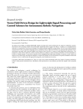"Báo cáo hóa học: "" Research Article Vector Field Driven Design for Lightweight Signal Processing and Control Schemes for Autonomous Robotic Navigation"""