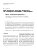 "báo cáo hóa học:""   Research Article Impact of Missing Value Imputation on Classification for DNA Microarray Gene Expression """