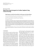 """báo cáo hóa học:""""   Research Article Signal Processing Strategies for Cochlear Implants Using Current Steering"""""""