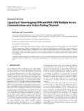"""Báo cáo hóa học: """" Research Article Capacity of Time-Hopping PPM and PAM UWB Multiple Access Communications over Indoor Fading Channels"""""""