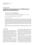 """Báo cáo hóa học: """" Research Article Joint Effects of Synchronization Errors of OFDM Systems in Doubly-Selective Fading Channels Wen-Long Chin1 and Sau-Gee Chen (EURASIP Member)2"""""""