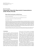 "Báo cáo hóa học: "" Research Article Channel MAC Protocol for Opportunistic Communication in Ad Hoc Wireless Networks'"