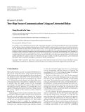"""Báo cáo hóa học: """"Research Article Two-Hop Secure Communication Using an Untrusted Relay"""""""