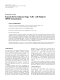 "Báo cáo hóa học: "" Research Article Separate Turbo Code and Single Turbo Code Adaptive OFDM Transmissions"""