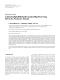 "Báo cáo hóa học: "" Research Article A Robust Subpixel Motion Estimation Algorithm Using HOS in the Parametric Domain"""