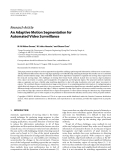 """Báo cáo hóa học: """" Research Article An Adaptive Motion Segmentation for Automated Video Surveillance"""""""