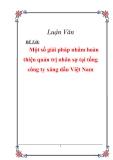 Đề án: Một số giải pháp nhằm hoàn thiện quản trị nhân sự tại tổng công ty xăng dầu Việt Nam