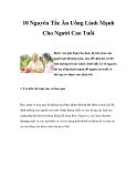 10 Nguyên Tắc Ăn Uống Lành Mạnh Dành Cho Người Cao Tuổi