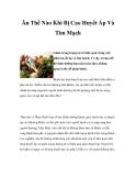 Ăn Thế Nào Khi Bị Cao Huyết Áp Và Tim Mạch