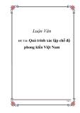 Quá trình xác lập chế độ phong kiến Việt Nam