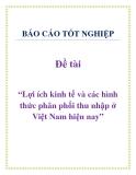 """Đề tài: """"Lợi ích kinh tế và các hình thức phân phối thu nhập ở Việt Nam hiện nay"""""""