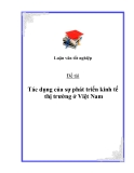 Đề tài: Tác dụng của sự phát triển kinh tế thị trường ở Việt Nam