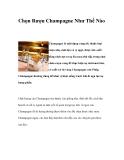 Chọn Rượu Champagne Như Thế Nào