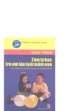 Giáo trình tâm lý học trẻ em lứa tuổi mần non part 1