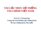 Tái cấu trúc hệ thống tài chính Việt Nam