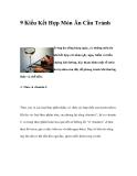 9 Kiểu Kết Hợp Món Ăn Cần Tránh