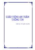 Giáo trình An toàn thông tin - ThS. Nguyễn Công Nhật