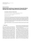 """Báo cáo hóa học: """" Research Article Nonparametric Interference Suppression Using Cyclic Wiener Filtering: Pulse Shape Design and Performance Evaluation"""""""