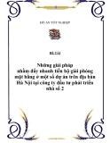 """ĐỀ TÀI """"NHỮNG BIỆN PHÁP NHẰM ĐẨY NHANH TIẾN ĐỘ GIẢI PHÓNG MẶT BẰNG Ở MỘT SỐ DỰ ÁN TRÊN ĐỊA BÀN HÀ NỘI TẠI CÔNG TY ĐẦU TƯ PHÁT TRIỂN NHÀ SỐ 2"""""""