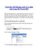 Cách thay đổi khoảng cách và co giãn chữ trong MS Word 2003