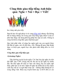 Công thức giao tiếp tiếng Anh hiệu quả: Nghe + Nói + Đọc + Viết!