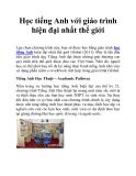 Học tiếng Anh với giáo trình hiện đại nhất thế giới
