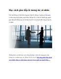 Học cách giao tiếp & tương tác cá nhân