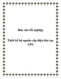 Báo cáo tốt nghiệp: Thiết kế bộ nguồn cấp điện liên tục UPS