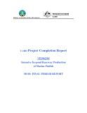 """Báo cáo nghiên cứu khoa học """" Intensive In-pond Raceway Production of Marine Finfish - MS10 """""""