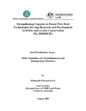 Báo cáo nghiên cứu khoa học: Strengthening Capacity in Forest Tree Seed Technologies Serving Research and Development Activities and ex-situ Conservation (MS4)