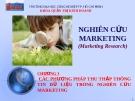 Các phương pháp thu thập thông tin dữ liệu trong nghiên cứu marketing