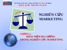 Khái niệm đo lường trong nghiên cứu marketing
