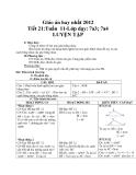 Giáo án hay nhất 2012 Tiết 21:Tuần 11-Lớp dạy: 7a3; 7a4 LUYỆN TẬP