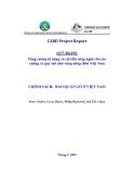 """Báo cáo nghiên cứu nông nghiệp """" Tăng cường kĩ năng và cải tiến công nghệ cho các xưởng xẻ quy mô nhỏ vùng nông thôn Việt Nam """""""