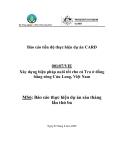 Dự án nghiên cứu nông nghiệp: Xây dựng biện pháp nuôi tốt cho cá Tra ở đồng bằng sông Cửu Long, Việt Nam ' MS6