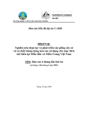 Báo cáo dự án (MS6): Nghiên cứu chọn lọc và phát triển các giống cây có củ có chất lượng hàng hoá cao sử dụng cho mục đích chế biến tại Miền Bắc và Miền Trung Việt Nam