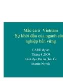 """Báo cáo nghiên cứu nông nghiệp """" Mắc ca ở Vietnam Sự khởi đầu của ngành công nghiệp bền vững """""""