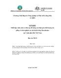 """Báo cáo nghiên cứu nông nghiệp """" Thiết lập vườn ươm và đào tạo để nâng cao hiệu quả chất lượng cây giống và thử nghiệm các mô hình trồng Macadamia tại 3 tỉnh phía Bắc Việt Nam - Báo cáo MS12 """""""
