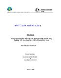 Báo cáo 6 tháng lần 1: Nâng cao năng lực tiếp cận các dịch vụ Kinh doanh nông nghiệp cho các nông hộ ở Miền Trung Việt Nam