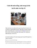 Cách thi môn tiếng Anh trong kì thi tuyển sinh vào lớp 10