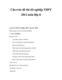 Cấu trúc đề thi tốt nghiệp THPT 2012 môn Địa lí