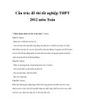 Cấu trúc đề thi tốt nghiệp THPT 2012 môn Toán