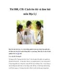 Thi ĐH, CĐ: Cách ôn thi và làm bài môn Địa Lý