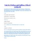 Unit 41. Prefixes and Suffixes (Tiền tố và hậu tố)