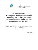 Báo cáo : Cải thiện thị trường nội tiêu và xuất khẩu cho trái cây Việt Nam thông qua cải tiến quản lý chuối cung ứng và công nghệ sau thu hoạch