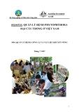 """Báo cáo nghiên cứu nông nghiệp """" QUẢN LÝ BỆNH PHYTOPHTHORA HẠI CÂY TRỒNG Ở VIỆT NAM - QUẢN LÝ BỆNH: CÔNG CỤ VÀ VẬT LIỆU KHUYẾN NÔNG"""""""