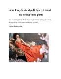 """6 lời khuyên sắc đẹp để bạn trở thành """"nữ hoàng"""" mùa party"""